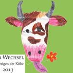 Der Wechsel 2013 - Schwaigen der Kühe